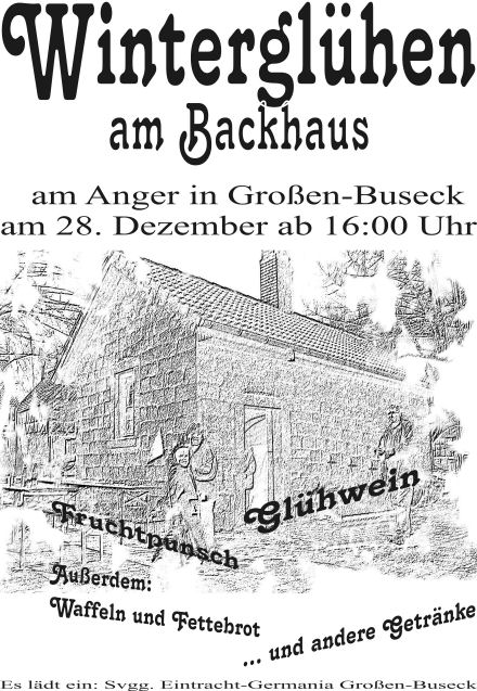 Winterglühen am Backhaus am 28.12.2008 ab 16:00 Uhr